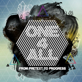 From Pretext to Progress (2010) cover art