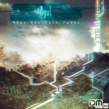 When the Path Fades (IDMf044) cover art