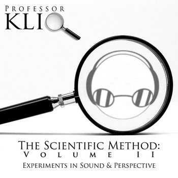The Scientific Method, Volume II: Experiments in Sound & Perspective cover art