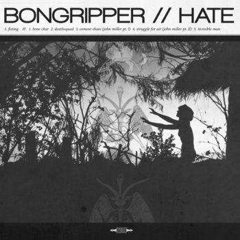 Bongripper // Hate Split cover art