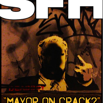 Mayor On Crack? cover art