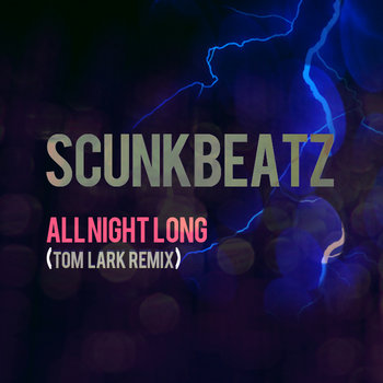 All Night Long (ScunkBeatz REMIX) cover art