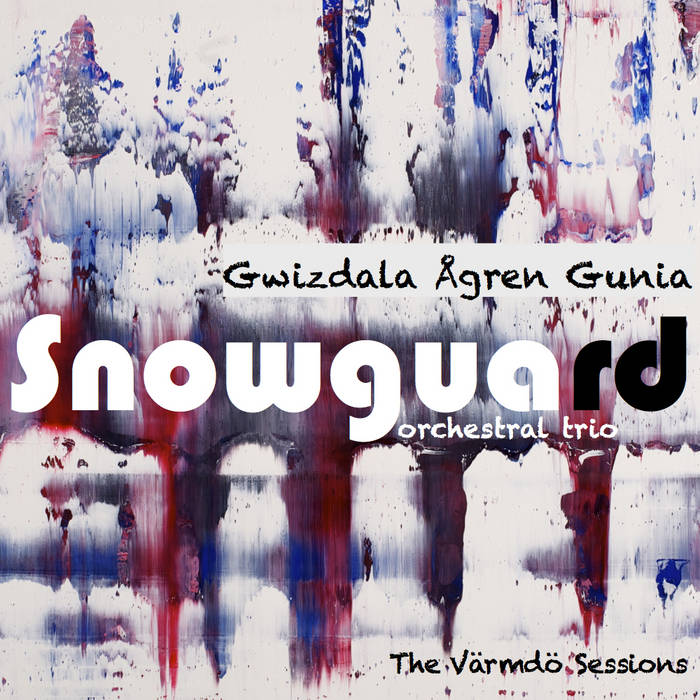 Snowguard - The Värmdö Sessions cover art
