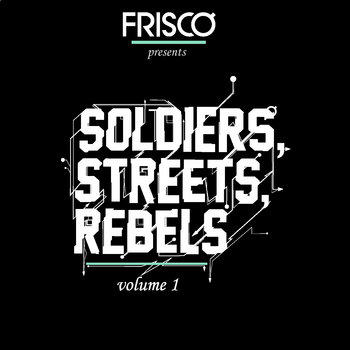 Soldiers, Streets, Rebels cover art