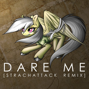 Starlight - Dare Me [StrachAttack Remix] cover art