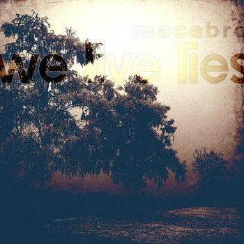 We Live Lies cover art