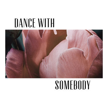 Dance With Somebody cover art