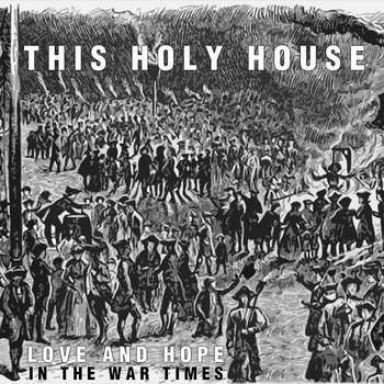 Love and Hope in the War Times cover art