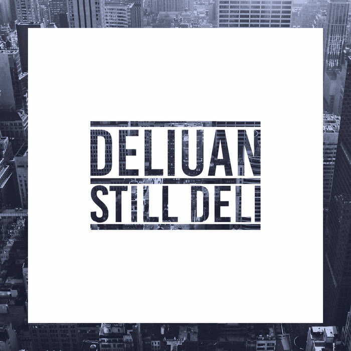 STILL DELI (Still D.R.E Remix) cover art