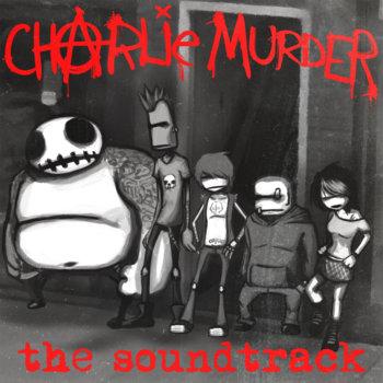 Charlie Murder cover art