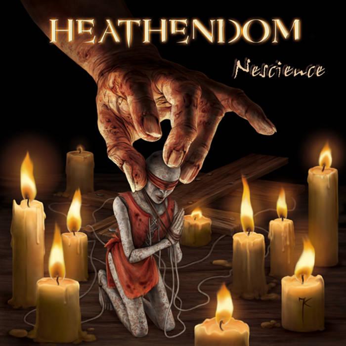 "HEATHENDOM ""Nescience"" (2010 Edition) cover art"