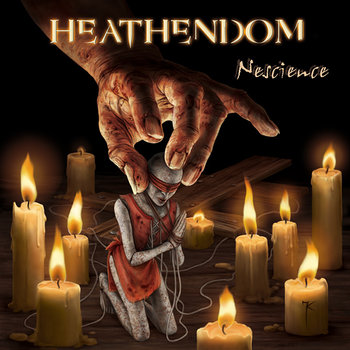 "HEATHENDOM ""Nescience"" (2010 Edition) cover art"