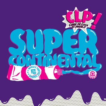 CLP - Supercontinental cover art