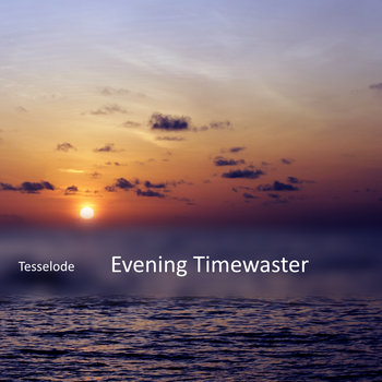 Evening Timewaster cover art