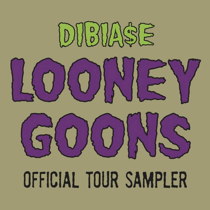 LOONEY GOONS Official Tour Sampler cover art