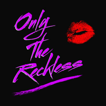 Only The Reckless cover art