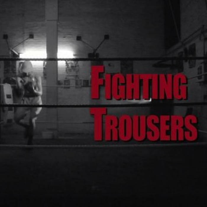Fighting Trousers cover art