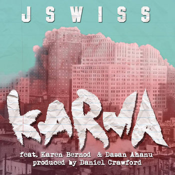 Karma ft. Karen Bernod & Dasan Ahanu (Prod. Daniel Crawford) cover art