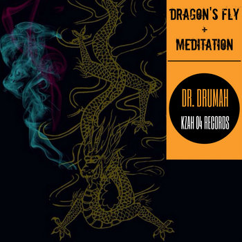 Dragon's Fly + Meditation (Skit) cover art