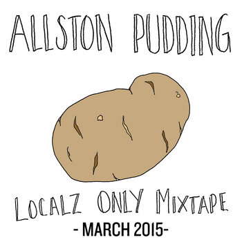 Allston Pudding Localz Only March Mix MMXV cover art