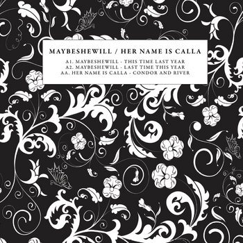 "Maybeshewill/Her Name Is Calla Split 12"" cover art"