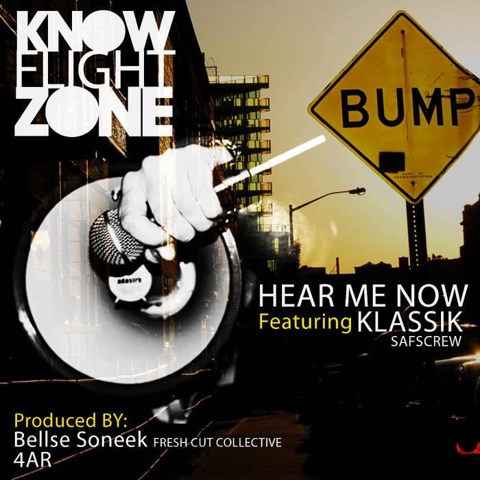 Hear Me Now featuring Klassik SAFSCrew cover art