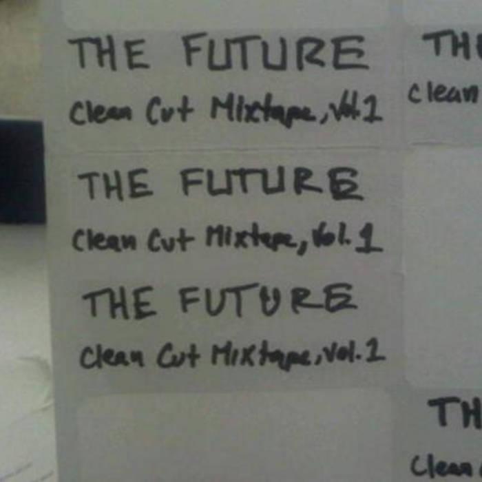 Clean Cut Mixtape, Vol. 1 cover art