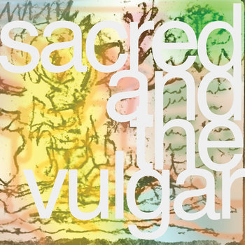 Sacred And The Vulgar cover art