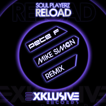 Soul Playerz - Reload (Pete F & Mike Simon Remix) cover art