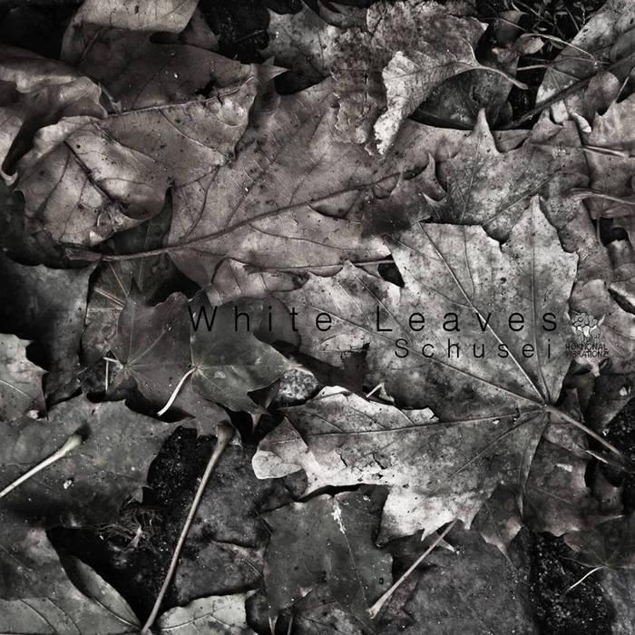 [HVZ009] Schusei - White Leaves cover art