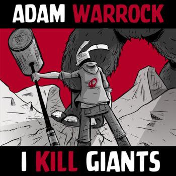 I Kill Giants - 1 Year Later cover art
