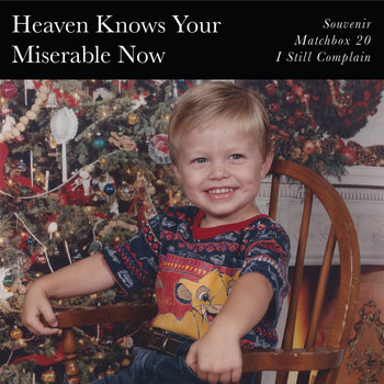 Heaven Knows Your Miserable Now cover art