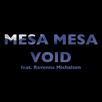 Mesa Mesa \\\ Void (Single) cover art