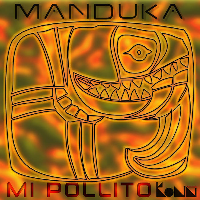 Mi Pollito Ep-by Manduka cover art