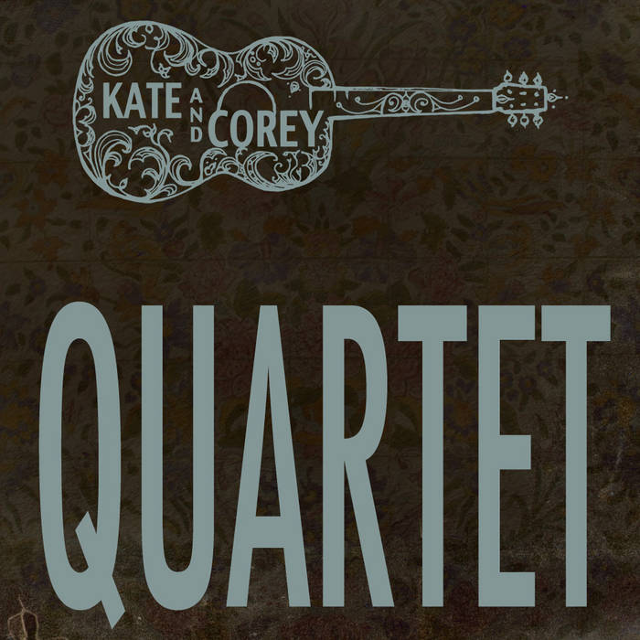 Kate and Corey Quartet cover art