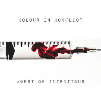 Worst of Intentions cover art