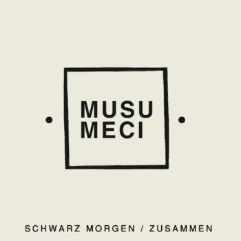 MNQ 042 Musumeci - Schwarz Morgen / Zusammen LP cover art