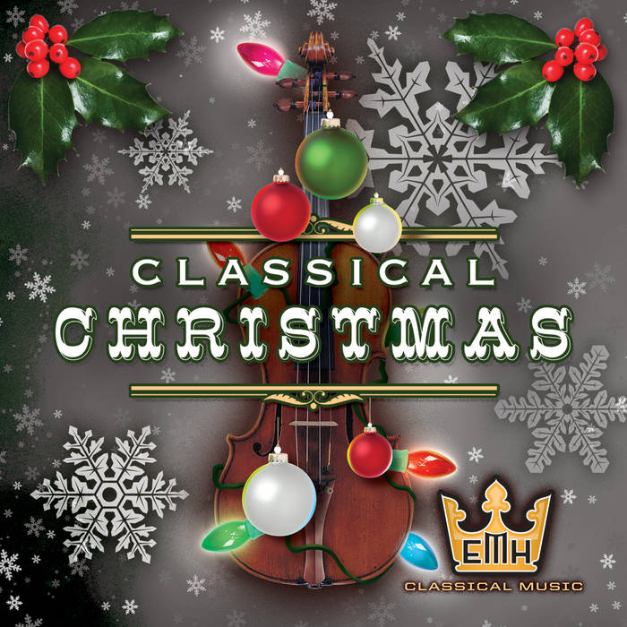 EMH's Classical Christmas cover art