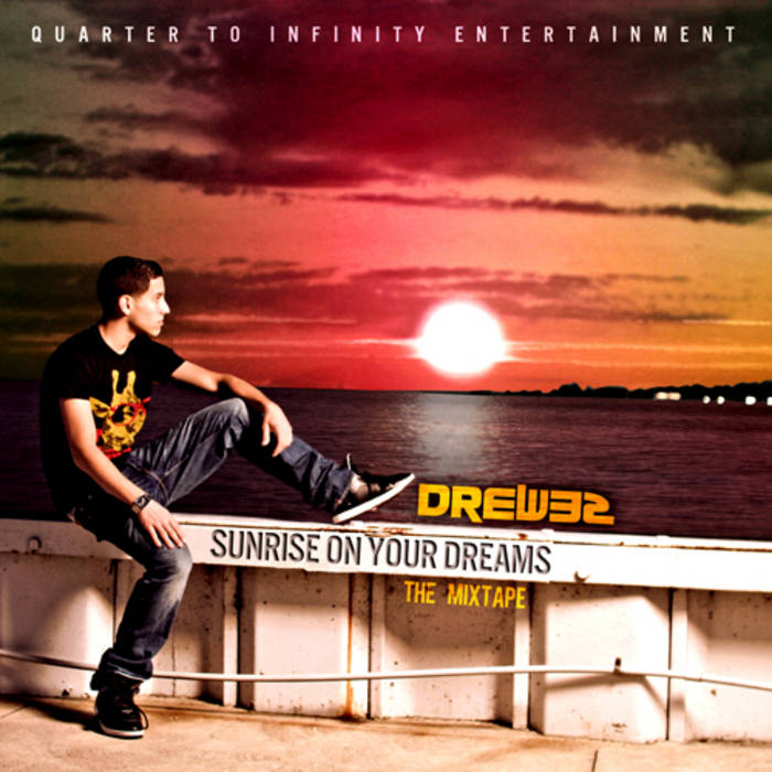 Sunrise on Your Dreams Mixtape cover art