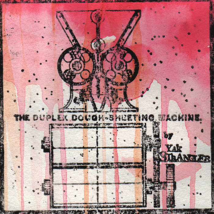 The Duplex Dough-Sheeting Machine cover art