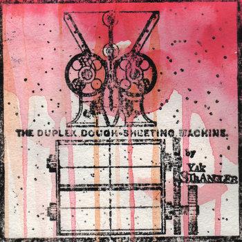 The Duplex Dough-Sheeting Machine cover art