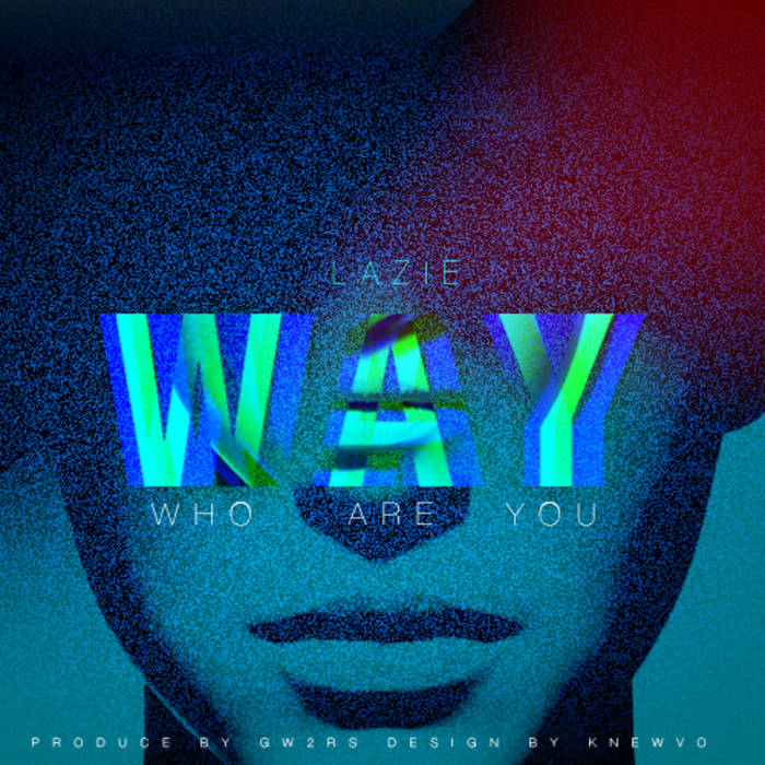 W.A.Y (Who Are You) cover art