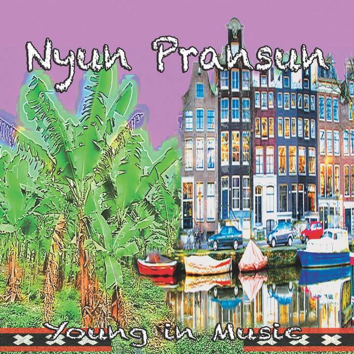Young in Music-Nyun Pransun cover art