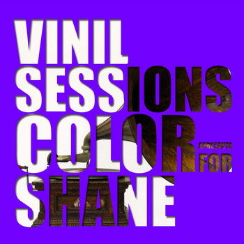 Color For Shane - Vinil Sessions #02 cover art