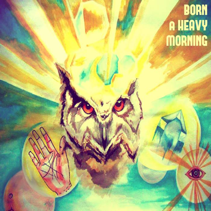 Born a Heavy Morning cover art
