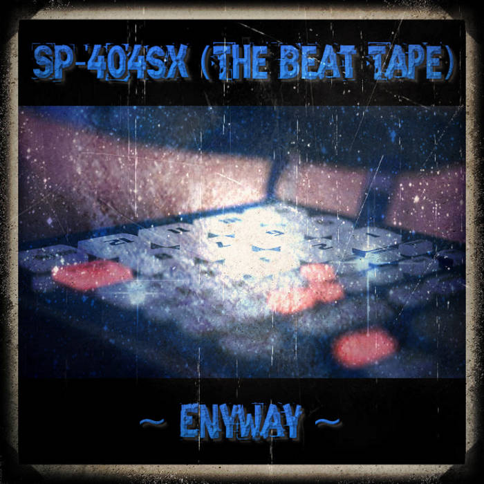 Sp-404sx (The Beat Tape) cover art