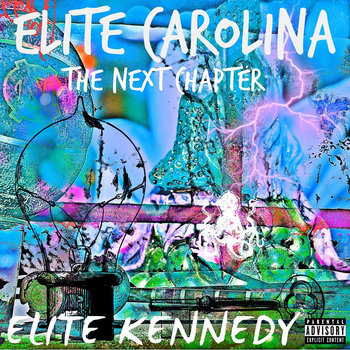 Elite Carolina : The Next Chapter cover art