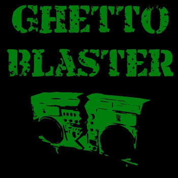Ghetto Blaster cover art