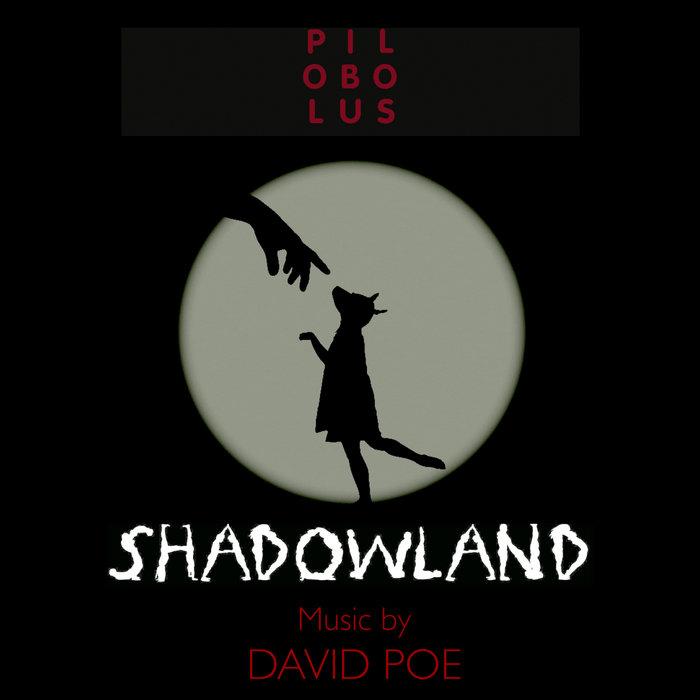 SHADOWLAND: Music for Pilobolus cover art