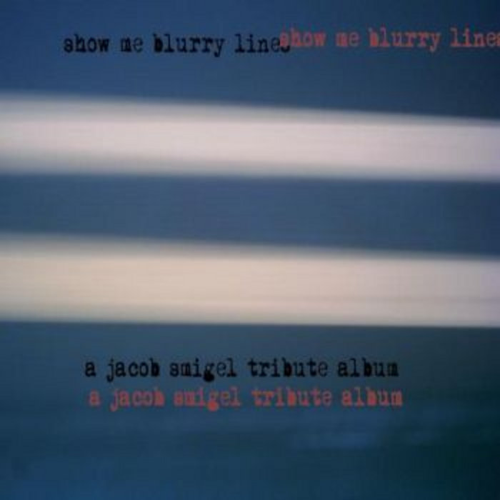 Show Me Blurry Lines - a Jacob Smigel tribute album cover art